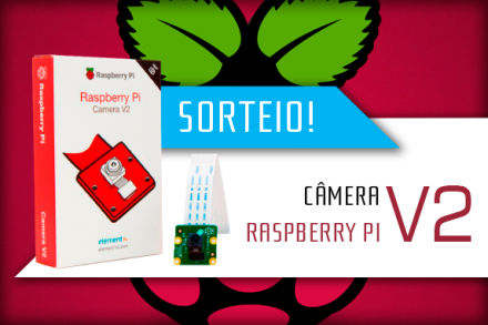 Concorra a nova Câmera Raspberry Pi v2